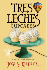 Tres Leches Cupcakes  by Josi S. Kilpack